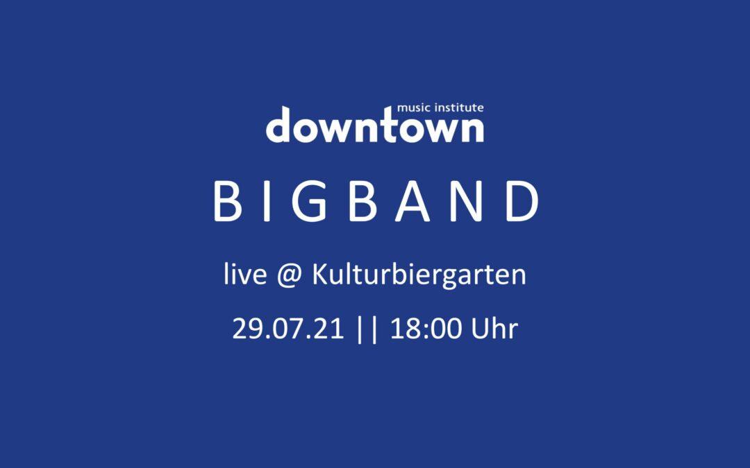 downtown BigBand live @ Kulturbiergarten